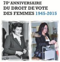 70e anniversaire du droit de vote des femmes culture histoire actualit s accueil les. Black Bedroom Furniture Sets. Home Design Ideas