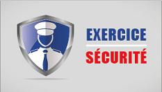 Exercice de sécurité